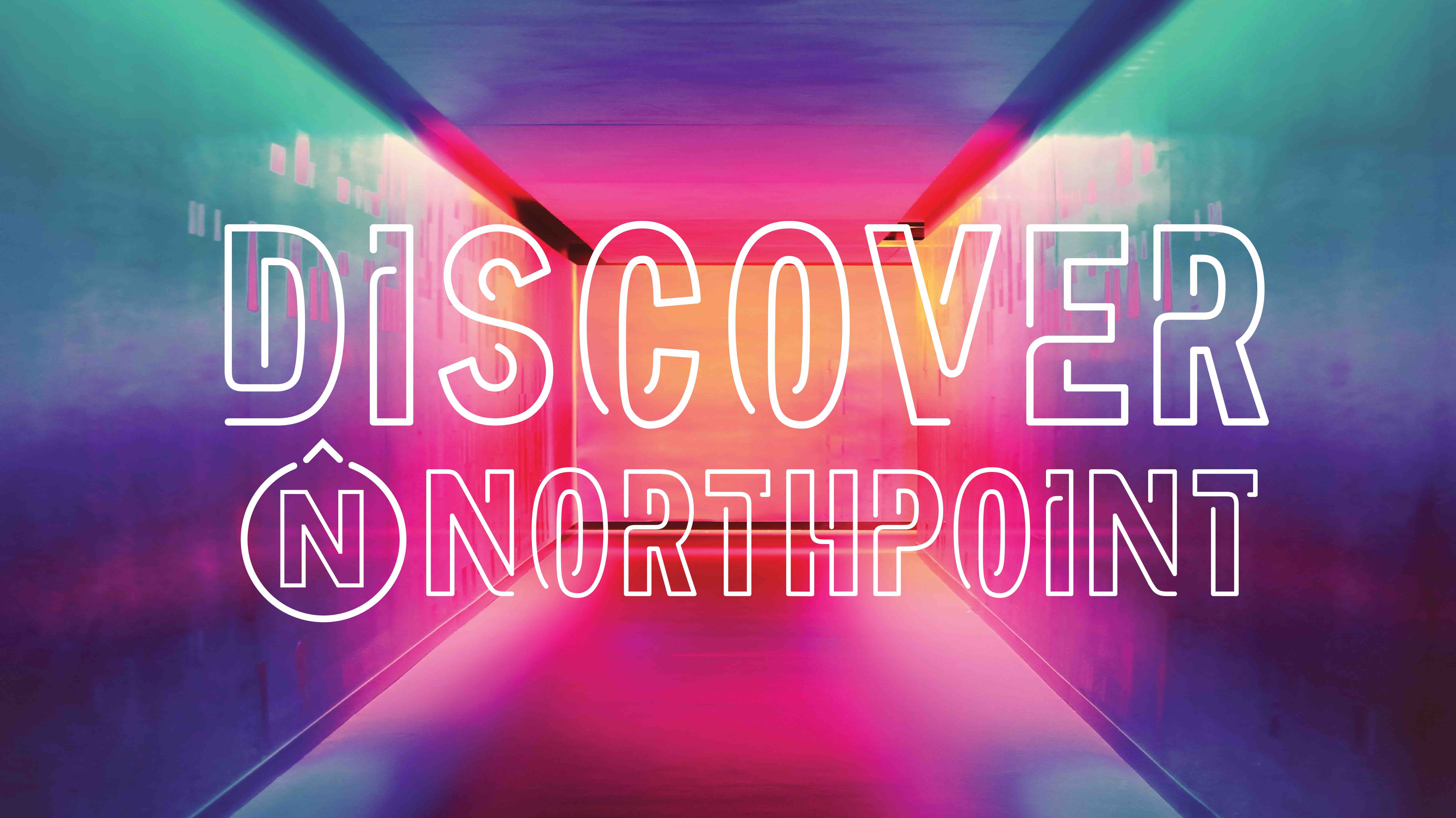 Discover NorthPoint